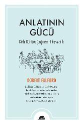 Anlatinin Gucu-Kitle Kulturu Chaghinda Hikayechilik-Robert Fulford-1999-137s