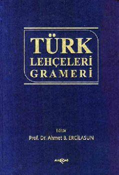 Türk Lehçeleri Grameri - Ahmet B. Ercilasun