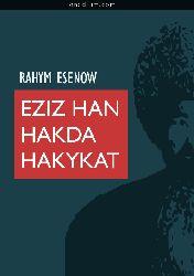 Ezizxan üzre Gerçeklik -Rehim Esenov-Türkmence-1992-73