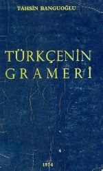 Türk Dili qrameri – 1936 - Tahsin Banquoğlu - 630s