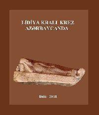 Lidiya Krali Krez Azərbaycanda - Firidun Ağasıoğlu - Yusif Bağırzadə