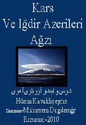QARS VE IĞDIR AZERILERI AĞZI - Dil-Incelemesi-Metin-Dizin - Hüsna Kavakliçeşme - Danışman-Muharrem Daşdemir -Erzurum-2010Q
