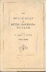 Büyük Bilgi Ve Müzik Haqqında Notlar-Konfusyus Felsefesine Ayid Metinler-Çev-Muxaddire N.Özerdim-1963-81s