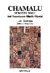 Chamalu-Yüreğin Yolu And Şamanlarının Bilgelik Öğretisi-Luis Spinoza-A.Çingiz Büker-1997-67s
