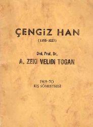 Çingizxan (1155-1227) Zeki  Velidi doğan
