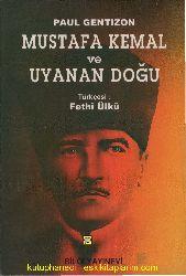 Mustafa Kemal Ve Uyanan Doğu-Paul Gentizon-Fethi Ülkü-1994-272s