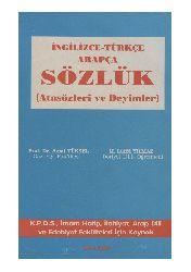 Ingilizce-Türkce Erebce Sözlük-Atasözleri-Deyimler-Ezmi Yüksel-Lütfü Yılmaz-1993-98s