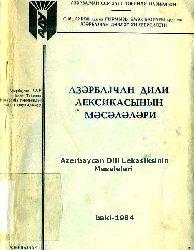 Azərbaycan Dili Leksikasının Məsələləri -Kiril - Bakı-1984