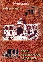 Qərbi Azərbaycan Abidələri - Əziz Ələkbərli