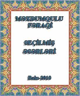 Mextumqulu Feraqi Seçilmiş eserleri - Ramiz esger