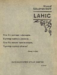 Azerbaycan Diyarı-Lahıc-Etnoqrafik-Bedii Lövheler-Manaf Süleymanov- Kiril-Baki-1994-271s