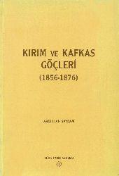 Kırım Ve Qafqaz Göçleri-1856-1876-Abdullah Saydam-1997-245s