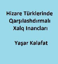 Hizare Türklerinde Qarşılashdırmalı Xalq Inancları-Yaşar Kalafat-0130