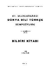 Bildiri Kitabı-III-Uluslararası Dünya Dili Türkce Simpozyomu-Izmir-2010-Ilyas Yazar