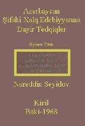 Azerbaycan Şifahi Xalq Edebiyatına Dayir Tedqiqler -Uçuncu Kitab