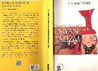 Rusya Ve Avrupada Oryantalizm V.V.Bartold-Qaya Bayraqdar-Ayşe Meral 2004-454