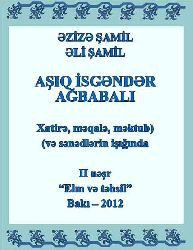 Aşiq İsgəndər Ağbabalı - Ezize Şamil-Ali Şamil