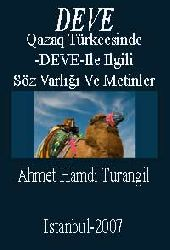 Qazaq Türkcesinde-Deve-Ile Ilgili Söz Varlığı Ve Metinler