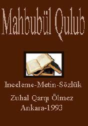 Mahbubül Qulub-Inceleme-Metin-Sözlük