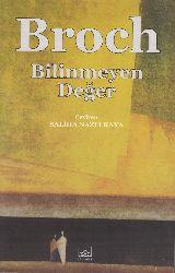 Bilinmeyen Değer-Hermann Broch-Saliha Nazlı Qaya-2012-246s