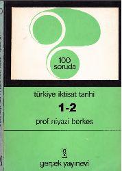 100 Soruda Türkiye Iqtisad Tarixi-1-2-Niyazi Berkes-1969-526s