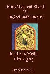 Esad Mehmed Efendi Ve Bağçei Safa Enduzu