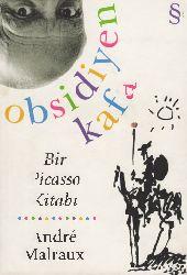 Obsidiyen Qafa-Bir Picasso Kitabı-Andre Malraux-Zeyneb Canan Özatalay-2006-205s