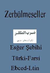 Zərbülməsəllər -Əsgər Səbihi- Türkce-Farsca - Ebced-Latin - 317s
