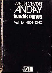 Tanıdıq Dünya-Melih Cevdet Anday-1984-95s