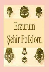 Erzurum Şehir Folkloru