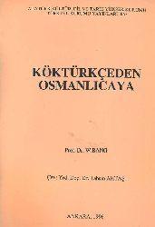 Kökürkceden Osmanlıcaya W-Bang – Çev - Tehsin Ağdaş – Ankara - 1996 – 78 - S