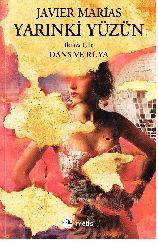 Yarınkı Yüzün-2-Dans Ve Rüya-Javier Marias-Roza Haqmen-2012-294s