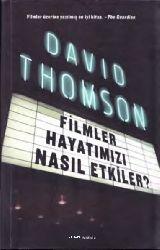 Filmler Hayatımızı Nasıl Etgiler-David Thomson-2012-776s