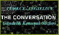 Gündelik Konuşuk Sözleri- Türkce- Ingilizce