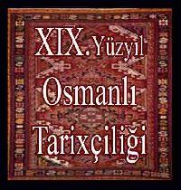XIX.Yüzyıl Osmanlı Tarixçiliği-Hasan Yüksek
