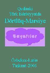 Qedimki Türk Edebiyatda Dörtlüq-Marsiye-Özbekce