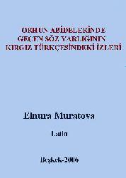 Orxun Abidelerinde Keçen Söz varliğinin qırqız Türkcesindeki Izleri