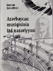 Azerbaycan Musiqisinin Lad Nezeriyesi-Imran Şıxeliyev-2015-174s