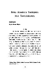 Eski Anadolu Türkcesi Dil Özellikleri-Xuda Hasan Mşri-29+Erzincan Ve Yöresi Ağızlarında -SA Enklitiği (Turqut Baydar)-10s+Doğu Qrupu Ağızlarinda Ünlü Uyumlarının Pozulması (Fatih Özek)-6s+Denizli Eli Ağızlarında Vurquya Dayalı Ünsüz Düşmesi (Turqut Tok)-8s+Qibris Ağızlığında Dönüşmeler-7s+Qibris Aği