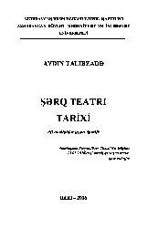 Şerq Teatrı Tarixi-Aydın Talibzade-Baki-2016-316s+Işlemli Ve Süsleyici Özelliği Olan Duğmenin Tikişde Yeri-Tevhid Özbaği-7s+Çille Gecesi-Ebced-27s+Tufarqanda Yaranmış Yedi Meselin Kökü-1-2-Hasan.M.Ceferzade-Türkce-Ebced-6+Azeri Masallarında Av Kültü Ve Av Anlayışı-Qedriye Turkan-7s+Bir Tuva Masalını