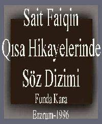 Seid Faiqin Kısa Hikayelerinde Söz Dizimi - Funda Qara
