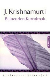 Bilinenden Qurtulmaq Jiddu Krishnamurti -Ayşegül Qorxmaz 2012 161s
