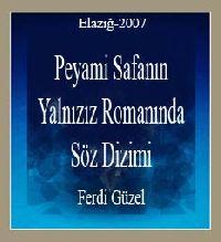 0594-Peyami Safanın-Yalnızız-Rumanında Söz Dizimi (Ferdi Güzel) (Elazığ-2007)