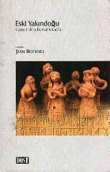 Eski Yakindoğu Sümerden Qutsal Kitapa - Jean Bottero