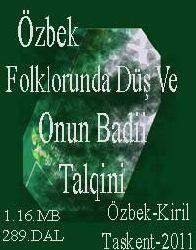 Özbek Folklorunda Düş Ve Onun Badii Talqini Cabbar Işanqul