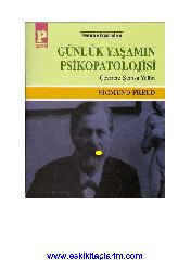 Günlük Yaşamın Psikopatalojisi-Sigmund Freud-Şemsa Yeğin-1996-349s