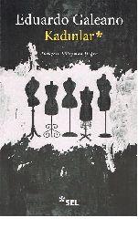 Qadınlar-Eduardo Galeano-Süleyman Doğru-1994-217s