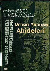 Orxun –Orhun- Yenisey Abidələri – Rəcəbov-Məmmədov -Kiril -1993 - 399s