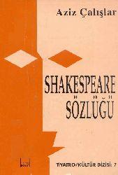 Şakespeare Sözlüğü-eziz Çalışlar-1994-218s