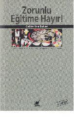 Zorunlu Eğitime Hayır-Catherine Baker-ayşegül sönmezay-1985-289s